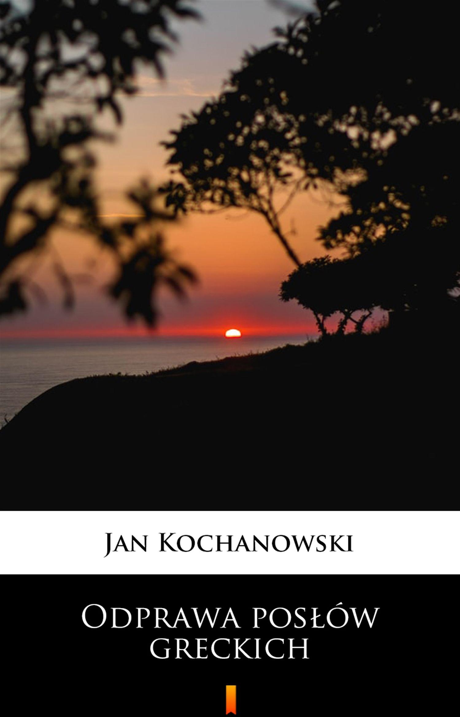 Odprawa posłów greckich - Jan Kochanowski - ebook