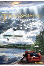 Transerfing rzeczywistości tom 7 VII - forum snów