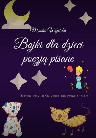 Bajki dla dzieci poezją pisane - Ebook.