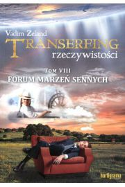 Transerfing rzeczywistości tom 8 VIII - forum marzeń sennych