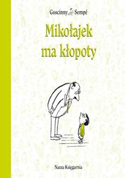 Mikołajek ma kłopoty - Ebook.