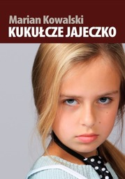 Kukułcze jajeczko - Ebook.