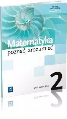 Matematyka LO 2 Poznać, zrozumieć ZB ZP WSiP - Alina Przychoda, Zygmunt Łaszczyk, Aleksandra Cis