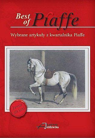 Wybrane artykuły z kwartalnika Piaffe - Best of Piaffe