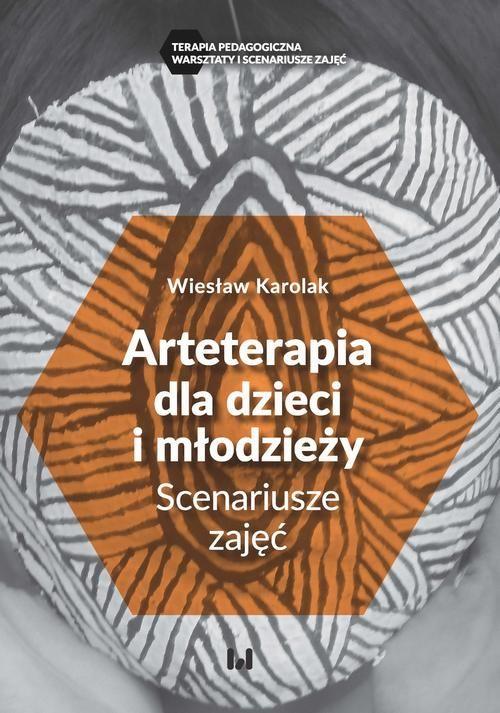 Arteterapia dla dzieci i młodzieży - Wiesław Karolak - ebook