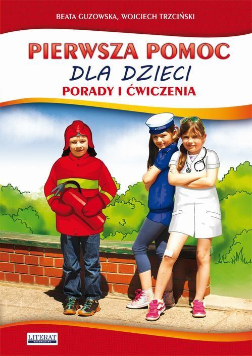 Pierwsza pomoc dla dzieci - Beata Guzowska - ebook