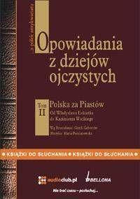 Opowiadania z dziejów ojczystych T.2 audiobook - praca zbiorowa