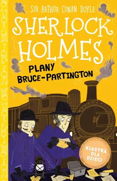 Plany Bruce-Partington. Klasyka dla dzieci. Sherlock Holmes. Tom 17 - Arthur Doyle Conan