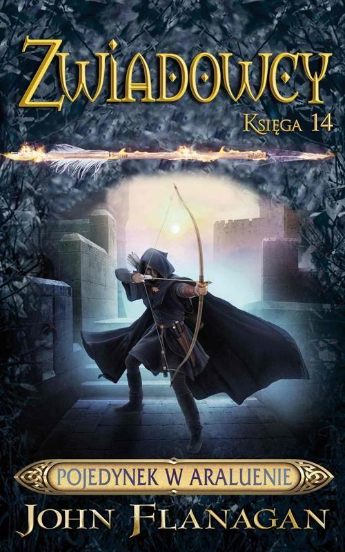 Zwiadowcy Księga 14. Pojedynek w Araluenie - John Flanagan - ebook