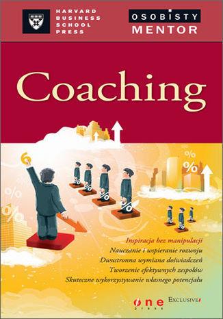 Coaching. Osobisty mentor - Harvard Business School Press - dostawa GRATIS!.
