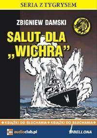 Salut dla Wichra. Audiobook - Zbigniew Damski