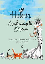 Historia Mademoiselle Oiseau - Ebook.