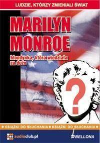 Marilyn Monroe - blondynka, która.. Audiobook - praca zbiorowa
