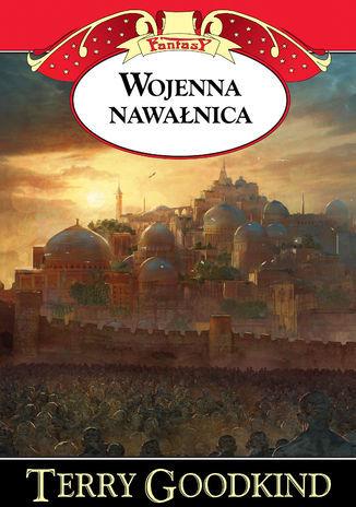 Kroniki Nicci (Tom 3). Wojenna nawałnica - Ebook.