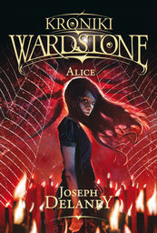 Alice kroniki wardstone tom 12 ZAKŁADKA DO KSIĄŻEK GRATIS DO KAŻDEGO ZAMÓWIENIA