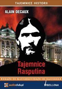 Tajemnice Rasputina. Audiobook - Alain Decaux