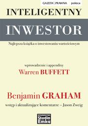 Inteligentny inwestor. Najlepsza książka o inwestowaniu wartościowym - Ebook.