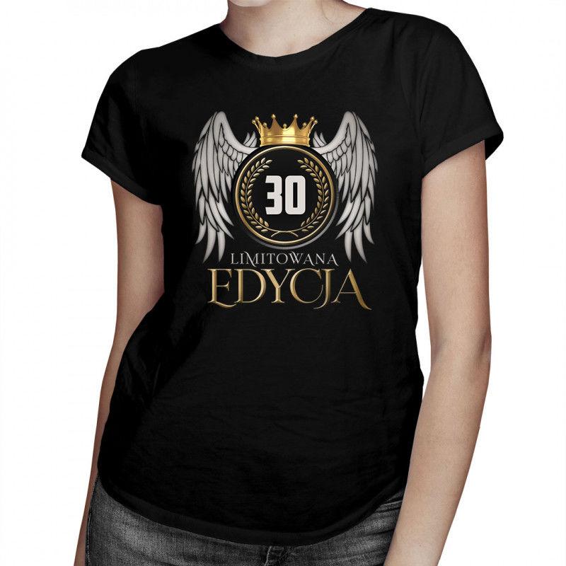 Limitowana edycja 30 lat - damska koszulka z nadrukiem