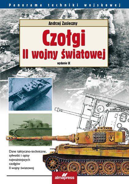 Czołgi II wojny światowej wyd. 9/2020 - Andrzej Zasieczny