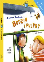 Bodzio i Pulpet - Audiobook.