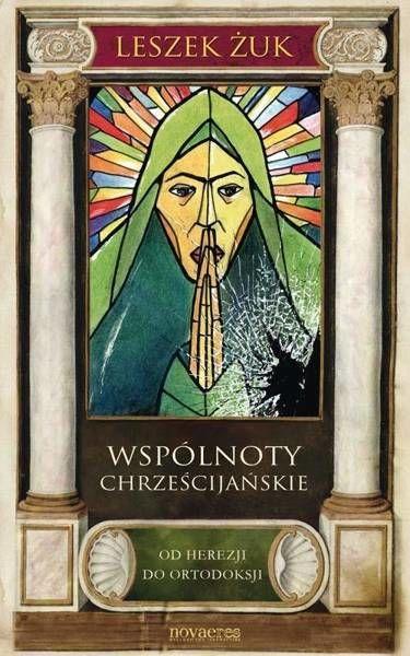 Wspólnoty chrześcijańskie - Leszek Żuk