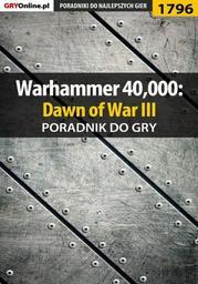 Warhammer 40,000: Dawn of War III - poradnik do gry - Ebook.