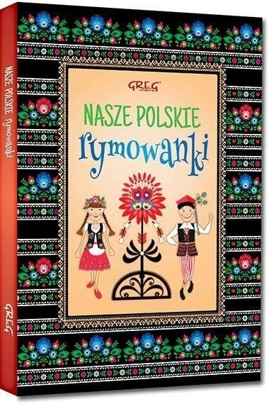 Nasze polskie rymowanki - Maria Zagnińska