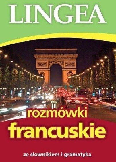 Rozmówki francuskie ze słownikiem i gramatyką - praca zbiorowa