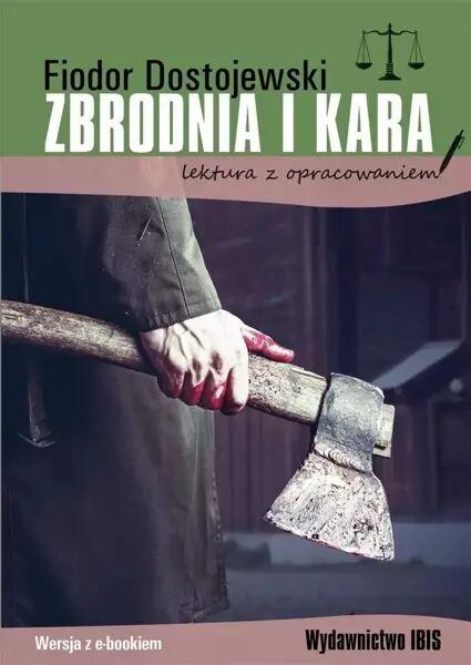 Zbrodnia i kara z opracowaniem - Fiodor Dostojewski