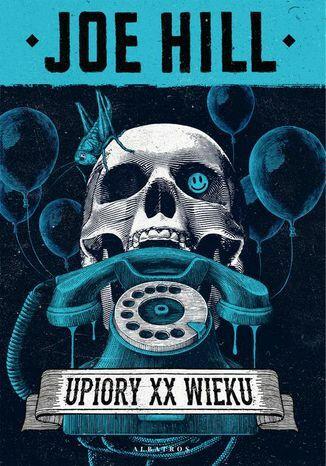 UPIORY XX WIEKU - Ebook.