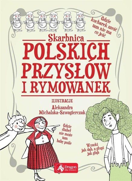 Skarbnica polskich przysłów i rymowanek - praca zbiorowa