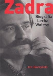 Zadra Biografia Lecha Wałęsy - Jan Skórzyński - okładka twarda