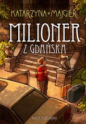 Tajemnice starego pałacu. Milioner z Gdańska - Ebook.
