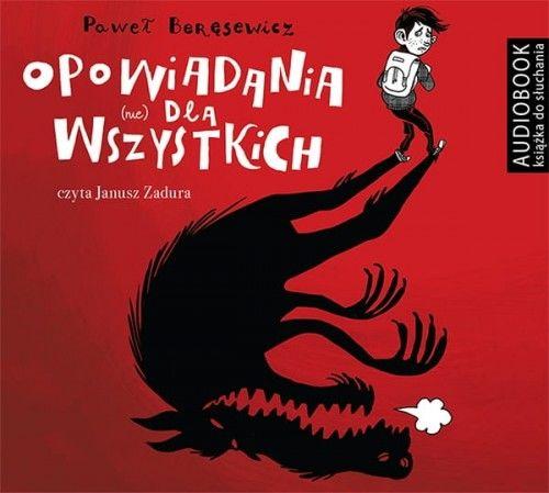 Opowiadania nie dla wszystkich Paweł Beręsewicz Audiobook mp3 CD