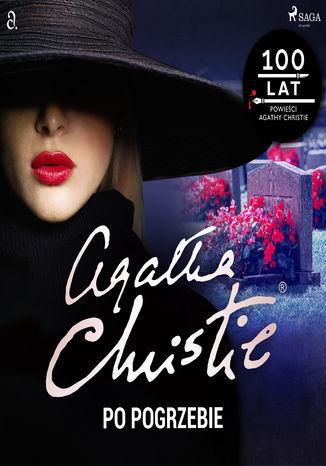 Herkules Poirot. Po pogrzebie - Audiobook.