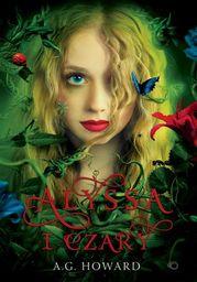 Alyssa z innej krainy. Tom 1. Alyssa i czary - Ebook.
