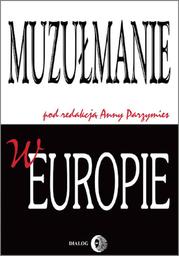 Muzułmanie w Europie - Ebook.