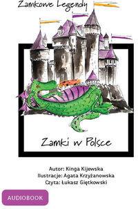Zamkowe Legndy - Zamki w Polsce - Audiobook.