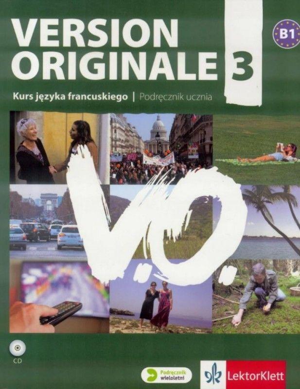 Version Originale 3. Kurs języka francuskiego. Podręcznik ucznia ZAKŁADKA DO KSIĄŻEK GRATIS DO KAŻDEGO ZAMÓWIENIA