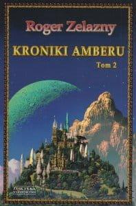 Kroniki Amberu Tom 2 - Roger Zelazny