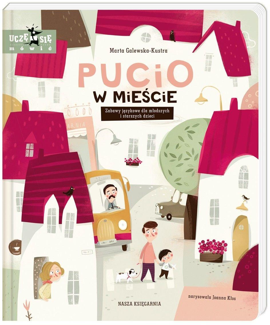 Nasza Księgarnia - Pucio w mieście. Zabawy językowe dla młodszych i starszych dzieci