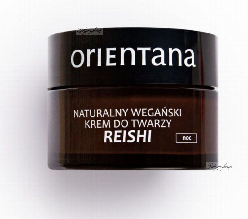 ORIENTANA - Natural Vegan Face Night Cream - Naturalny wegański krem do twarzy na noc - Reishi & Fu Ling - 50 ml