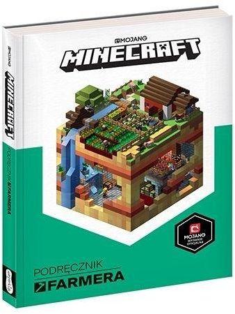 Minecraft. Podręcznik farmera ZAKŁADKA DO KSIĄŻEK GRATIS DO KAŻDEGO ZAMÓWIENIA