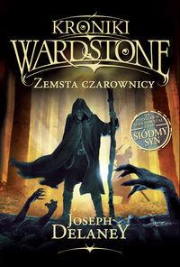 Kroniki Wardstone Zemsta czarownicy ZAKŁADKA DO KSIĄŻEK GRATIS DO KAŻDEGO ZAMÓWIENIA
