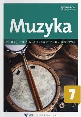 Muzyka SP 7. Podręcznik OPERON - Justyna Górska-Guzik