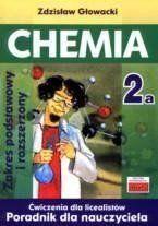 Chemia 2a ćw LO. Poradnik dla nauczyciela - Zdzisław Głowacki