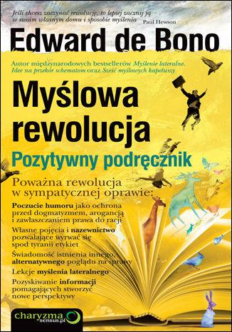 Myślowa rewolucja. Pozytywny podręcznik - dostawa GRATIS!.