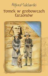 Tomek w grobowcach faraonów ZAKŁADKA DO KSIĄŻEK GRATIS DO KAŻDEGO ZAMÓWIENIA