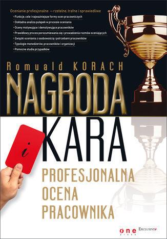 Nagroda i kara. Profesjonalna ocena pracownika - dostawa GRATIS!.