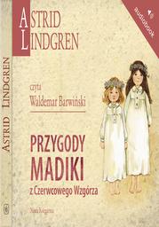 Przygody Madiki z Czerwcowego Wzgórza - Audiobook.